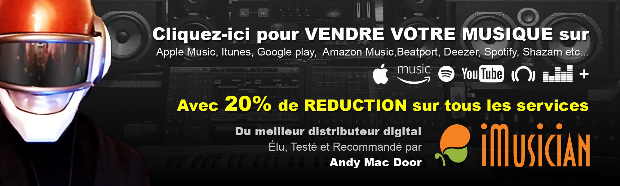 Avec Andy Mac Door, bénéficiez d'une remise de 20% sur tous les services d'Imusician.com
