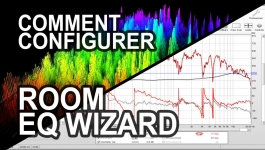 ACOUSTIQUE 03 - Comment configurer Room Eq Wizard ?